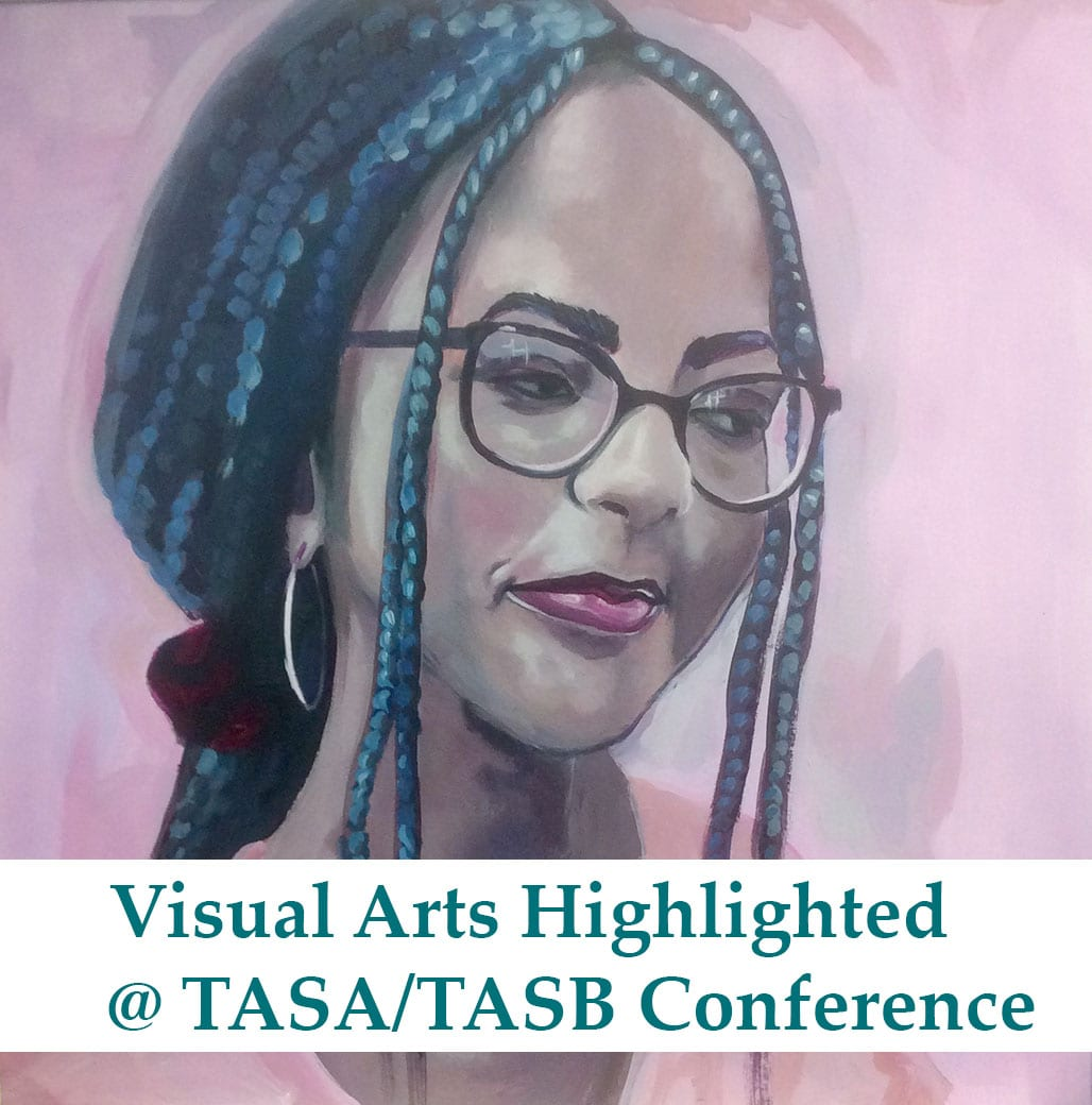 Visual Arts Highlighted at TASA/TASB Conference