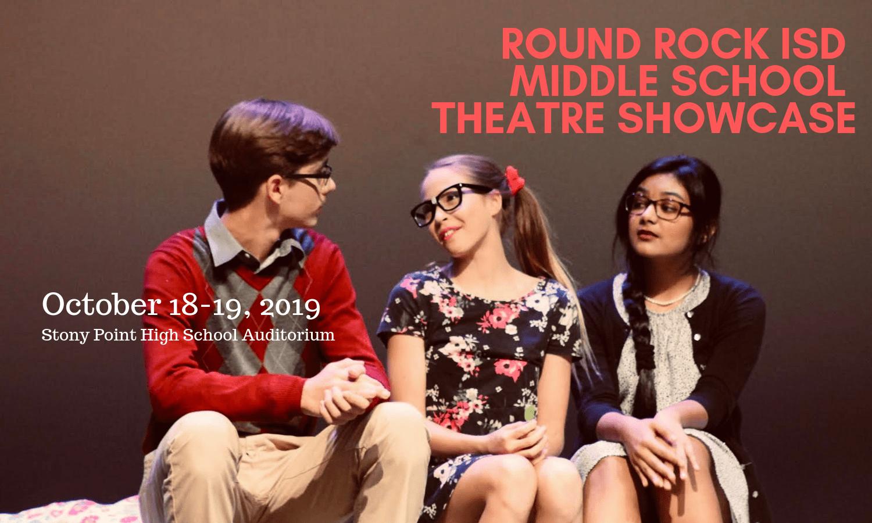 2019 Round Rock ISD Middle School Theatre Showcase