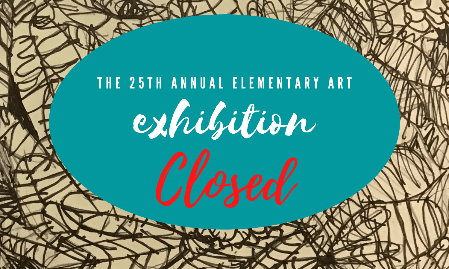 Elementary Art Exhibition CLOSED