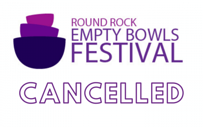 Round Rock Empty Bowls Festival 2020 CANCELLED