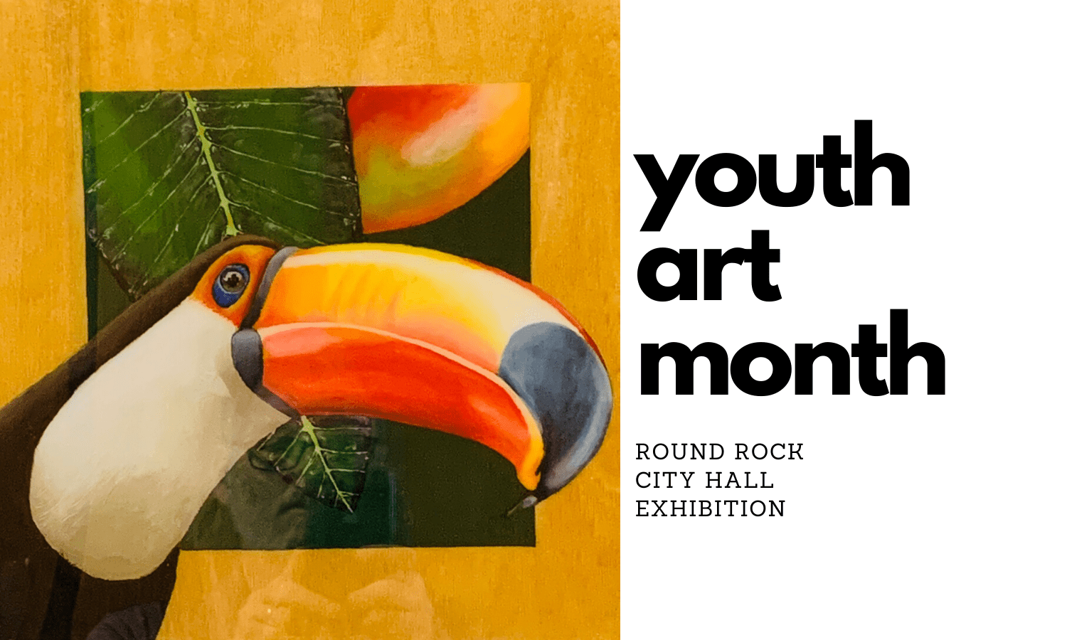 Youth Art Month Exhibition @ Round Rock City Hall