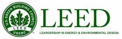 LEED - Leadership in Energy and Environmental Design