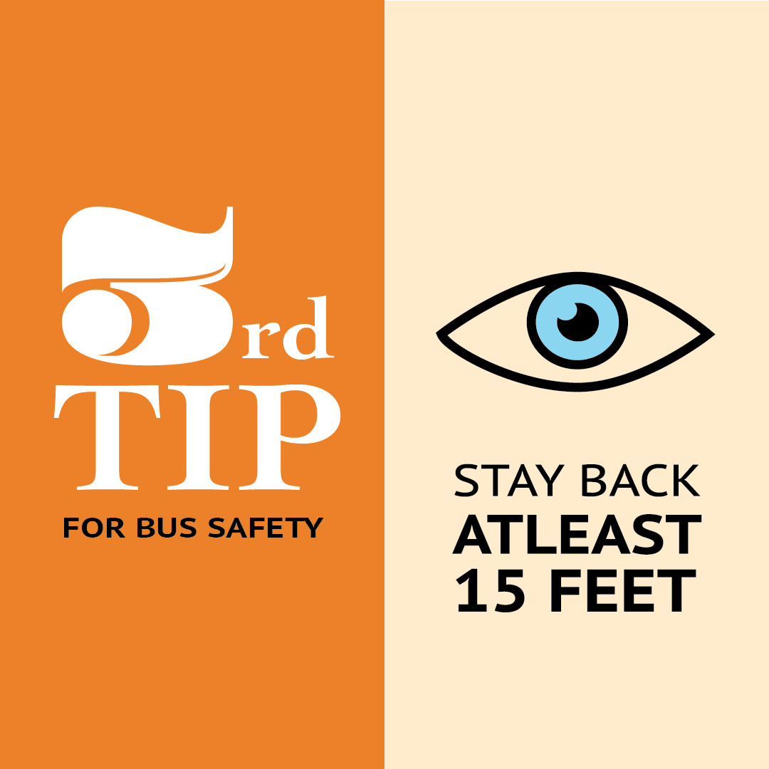 Bus Safety Tip #3: Stay Back at least 15 feet