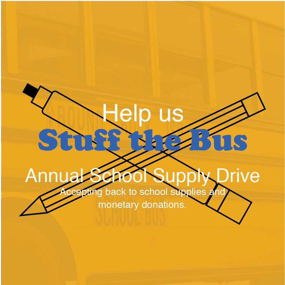 """Stuff the Bus"" Annual School Supply Drive Dates Announced"