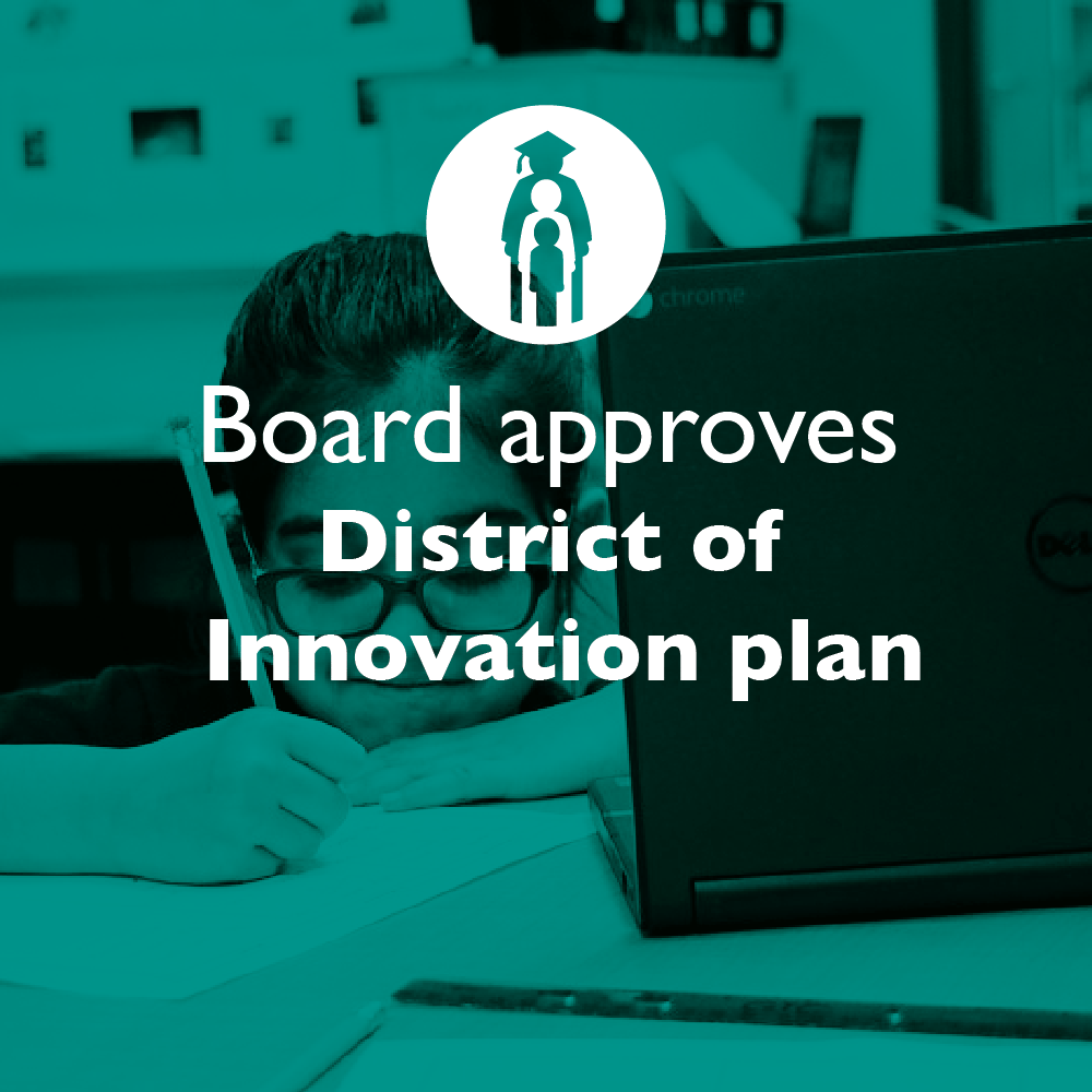 Board approves District of Innovation plan