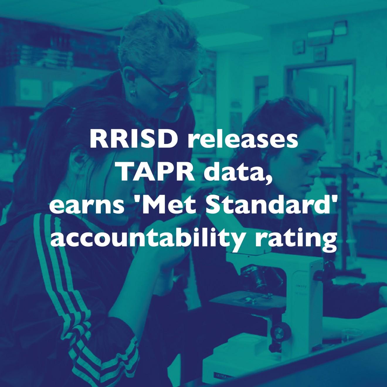 RRISD releases TAPR data, earns 'Met Standard' accountability rating