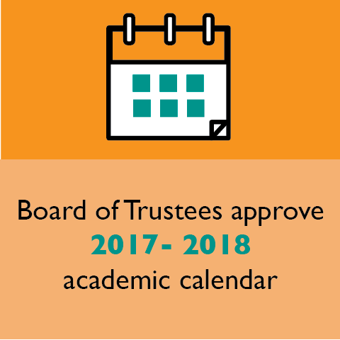 Board of Trustees approve 2017- 2018 academic calendar