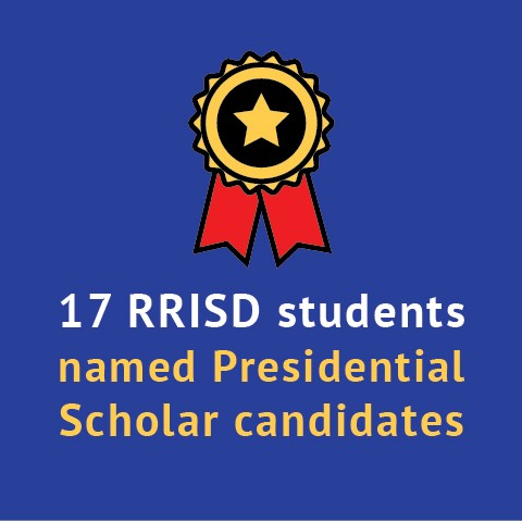 17 RRISD students named Presidential Scholar candidates