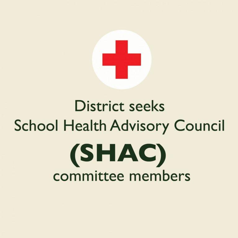 District seeks School Health Advisory Council (SHAC) committee members