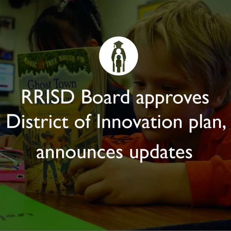 RRISD Board approves District of Innovation plan, announces updates