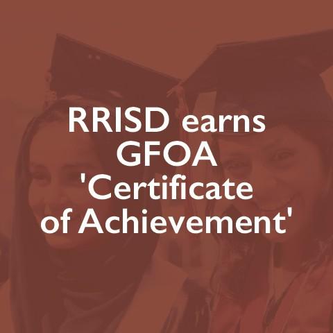 RRISD earns GFOA 'Certificate of Achievement'