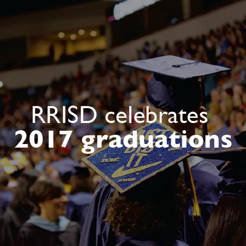 RRISD celebrates 2017 graduations