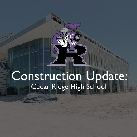Construction Update: Cedar Ridge auditorium nearing exterior completion, on schedule for August opening