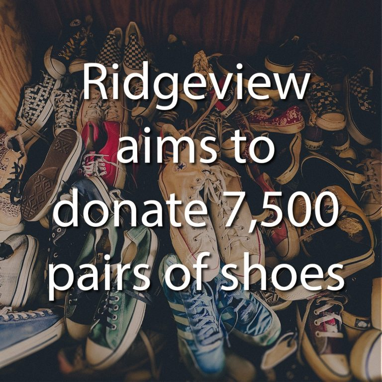 Ridgeview Aims to Donate 7,500 Pairs of Shoes