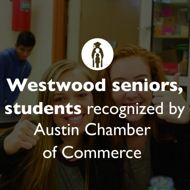 Westwood seniors, students recognized by Austin Chamber of Commerce for college preparedness efforts