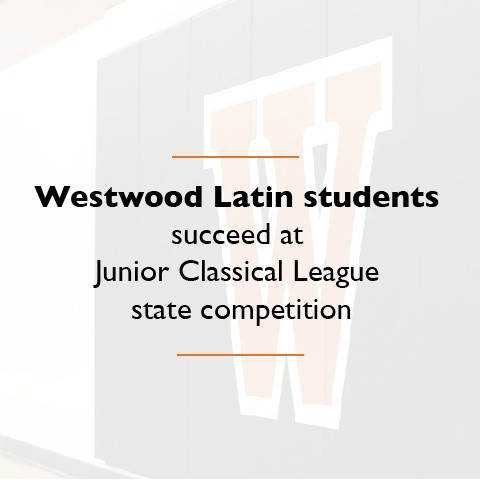 Westwood Latin students succeed at Texas State Junior Classical League competition