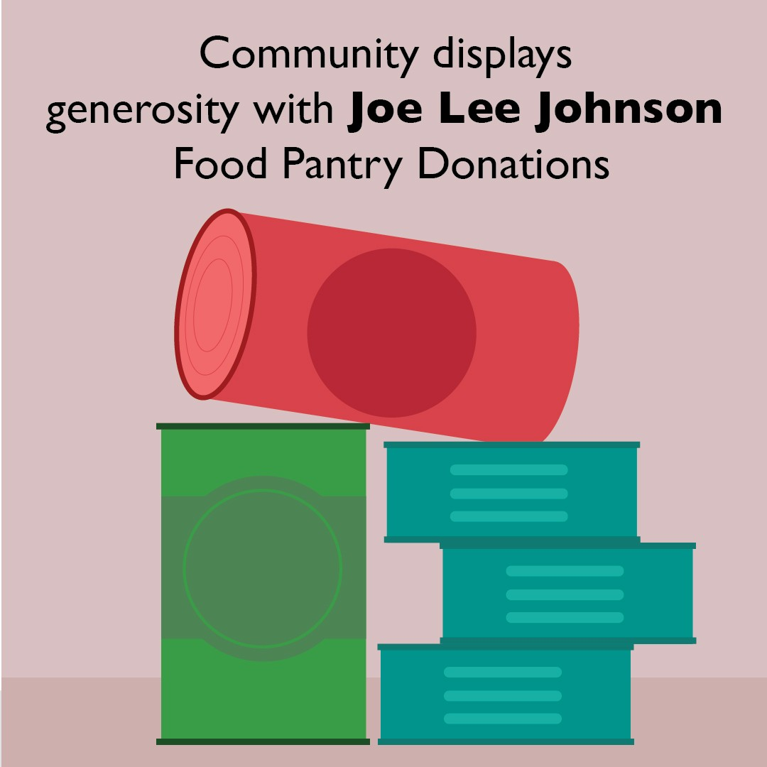 Community displays generosity with Joe Lee Johnson Food Pantry Donations