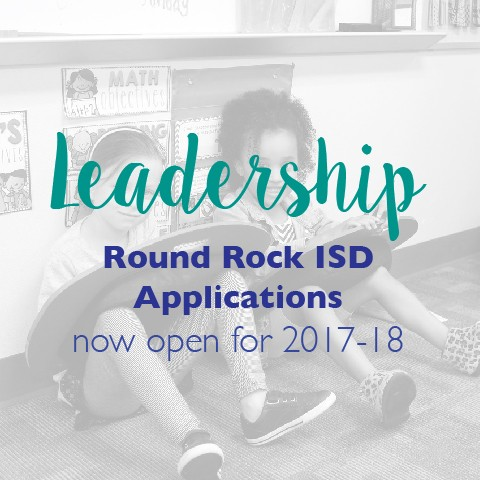 Leadership Round Rock ISD Applications now open