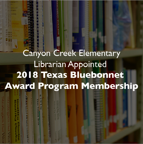 Canyon Creek Elementary Librarian Appointed 2018 Texas Bluebonnet Award Program Membership