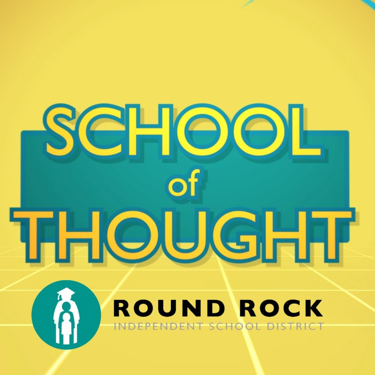 Round Rock ISD's School of Thought premieres
