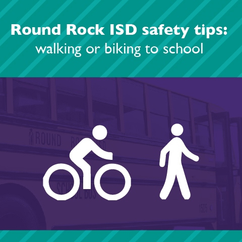 Round Rock ISD safety tips: walking or biking to school