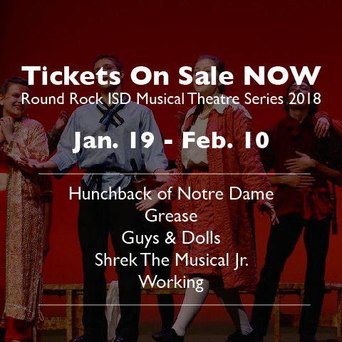 Round Rock ISD Musical Theatre Tickets, For Sale Online