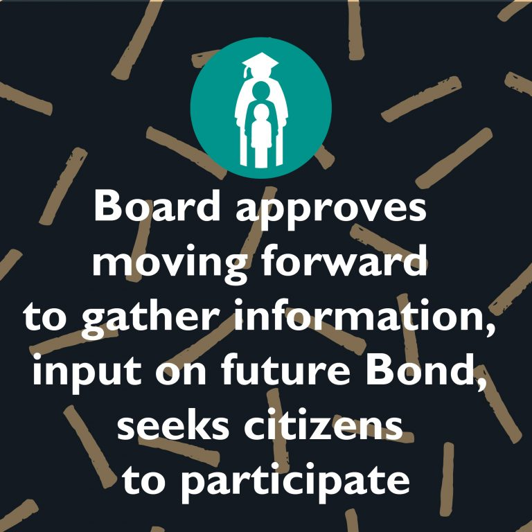 Board approves moving forward to gather information, input on future Bond, seeks citizens to participate