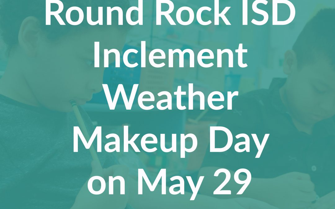 Inclement Weather Makeup Day on May 29, Frequently Asked Questions