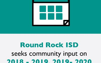 Round Rock ISD seeks community input on 2018-2019, 2019-2020 academic calendars