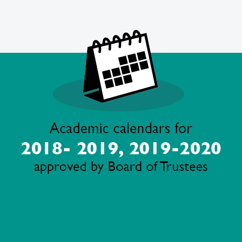Academic calendars for 2018-2019, 2019-2020 approved by Board of Trustees