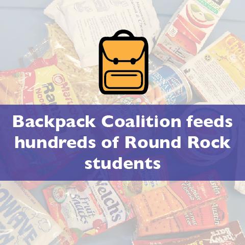 Partner Spotlight: Backpack Coalition feeds hundreds of Round Rock students