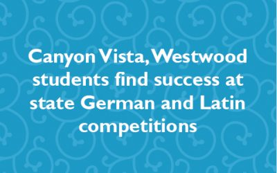 Canyon Vista, Grisham and Westwood students find success at state language competitions