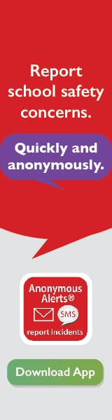 Report school safety concerns. Quickly and anonymously. Download App