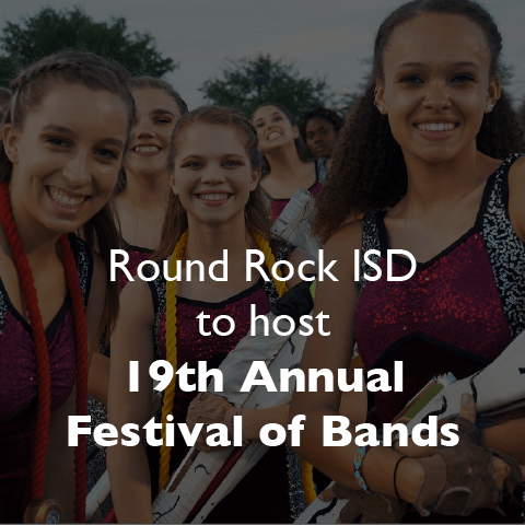 Round Rock ISD to host 19th Annual Festival of Bands