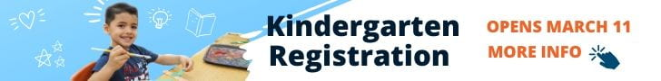 Kindergarten Registration opens March 11. Learn more button.