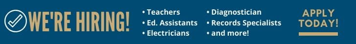 We're hiring! teachers, educational assistants, electricians, diagnostician, record specialists and more. Apply today.