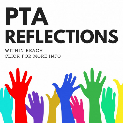 Click for PTA Reflections Information