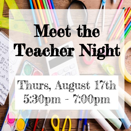 Meet the teacher night. August 17th, THursday from 5:30 to 7:00pm at caldwell Heights. 4010 Eagles Nest