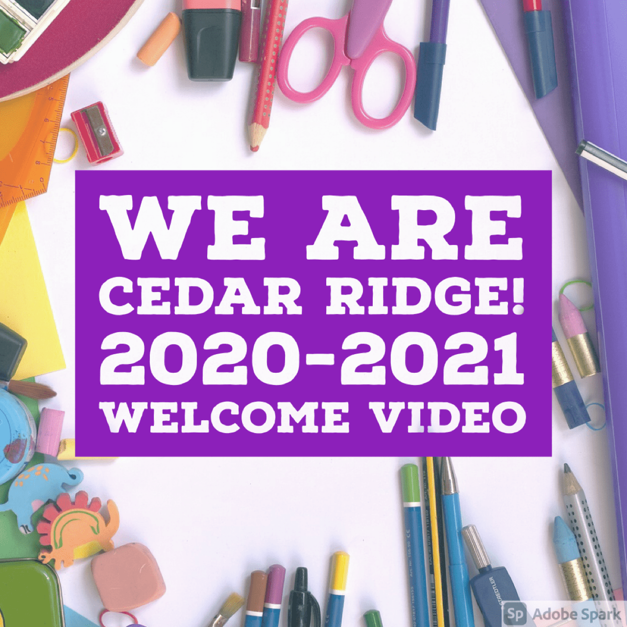We are Cedar Ridge! 2020-2021 Welcome Video