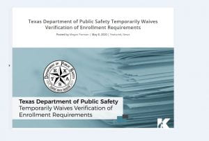 Texas DPS Temporarily Waives Verification of Enrollment Requirements