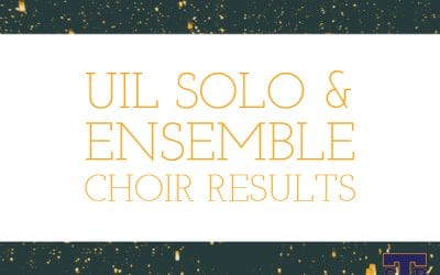 Choir Results at UIL Solo & Ensemble Contest