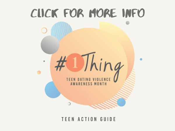 February is Teen Dating Violence Awareness Month