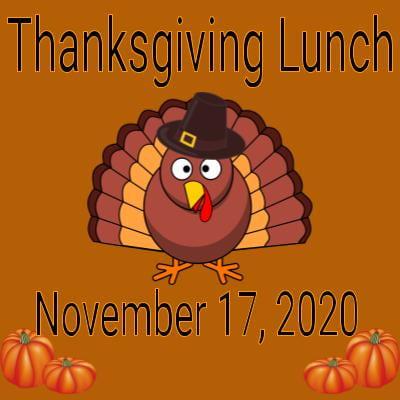 Thanksgiving Lunch, November 17, 2020