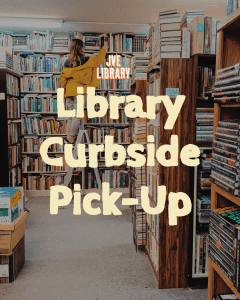 JVE Library presents Library Curbside Pick-up