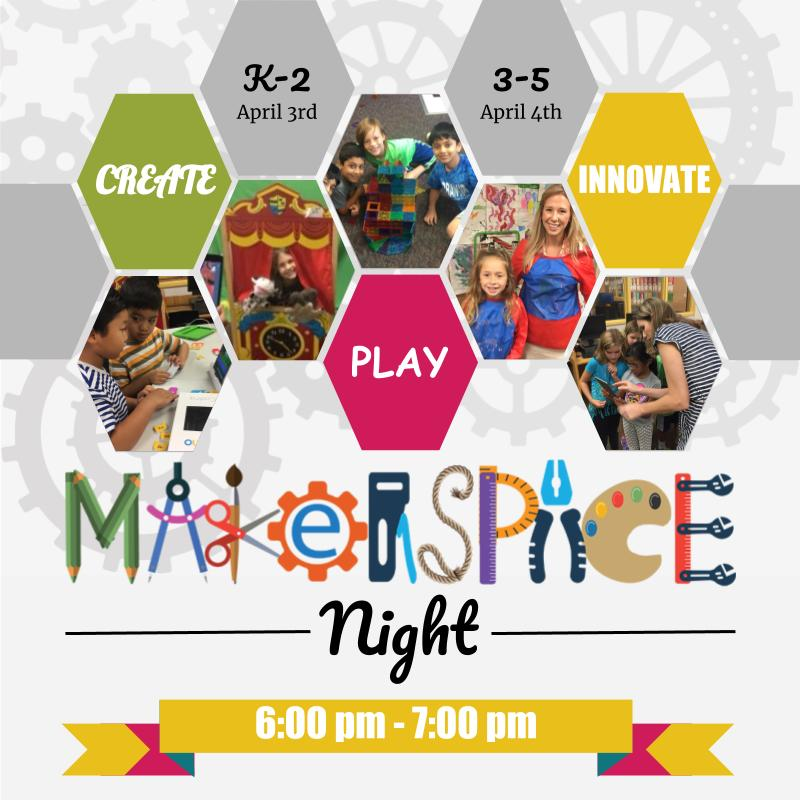 Makerspace Night April 3rd and 4th
