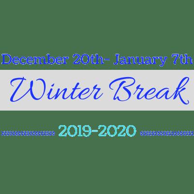 Winter Break December 20th-January 7th