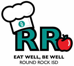 Eat Well, Be Well Round Rock ISD