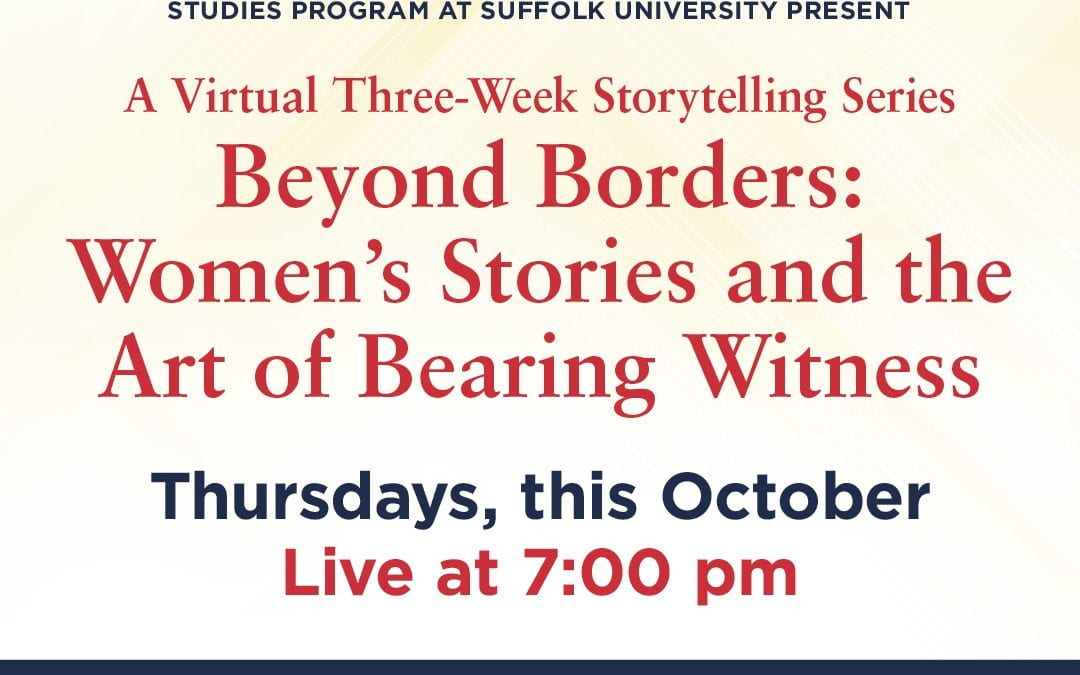 A Virtual Three-Week Storytelling Series Beyond Borders: Women's Stories and the Art of Bearing Witness