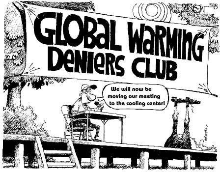 the arguments on the reality of global warming  will dismiss any evidence, any arguments with which they're presented,  because dismissing the reality of climate change and the necessity.