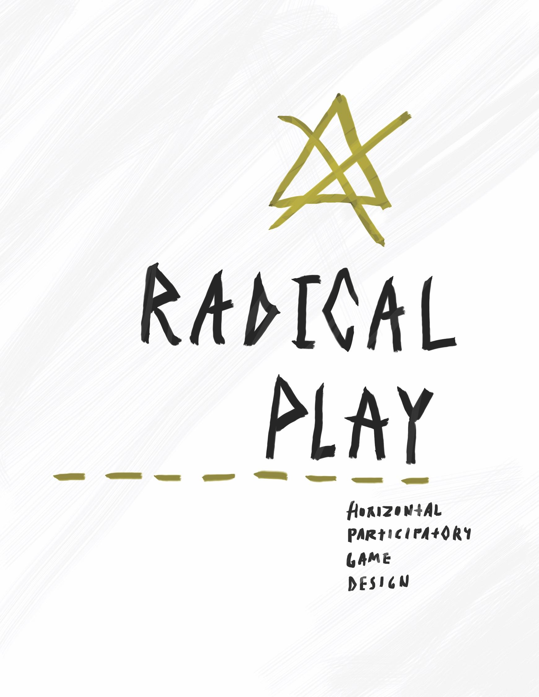 Radical Play